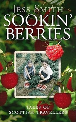 Sookin' Berries By Jess Smith Published by Birlinn Ltd